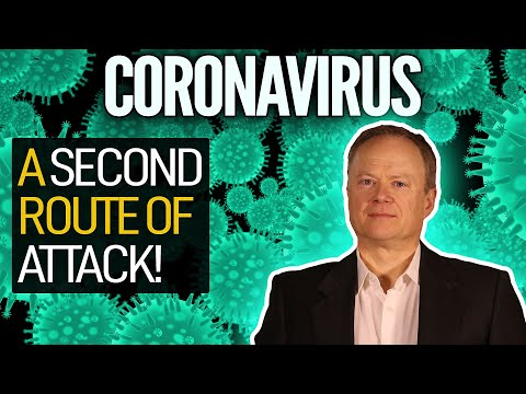 NEW RESEARCH: Coronavirus Has A Second Route For Attack!