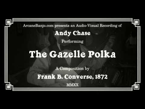 The Gazelle Polka (Banjo, 1872)