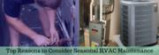 Top Reasons to Consider Seasonal HVAC Maintenance