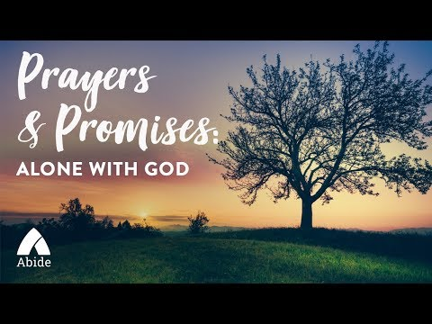Abide Guided Bible Meditation for Sleep: Alone With GOD - 3 Hours Peaceful Prayers & Promises