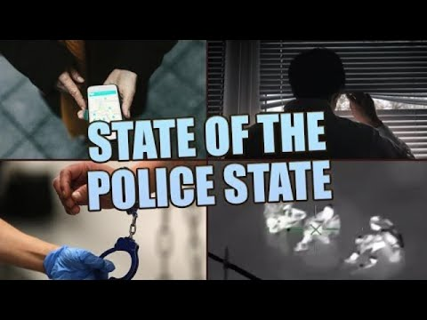 The State of the Police State   #NewWorldNextWeek