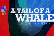 A Tail of a Whale