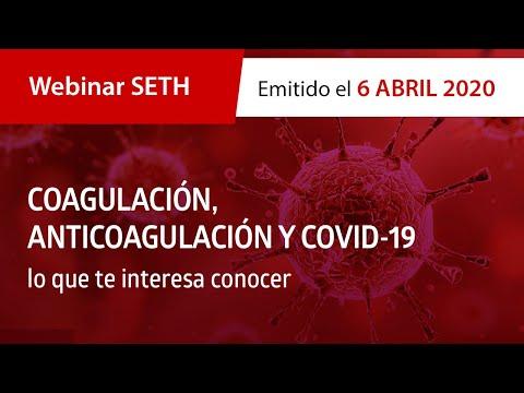 Webinar SETH «Coagulación, anticoagulación y COVID-19» lo que te interesa conocer.