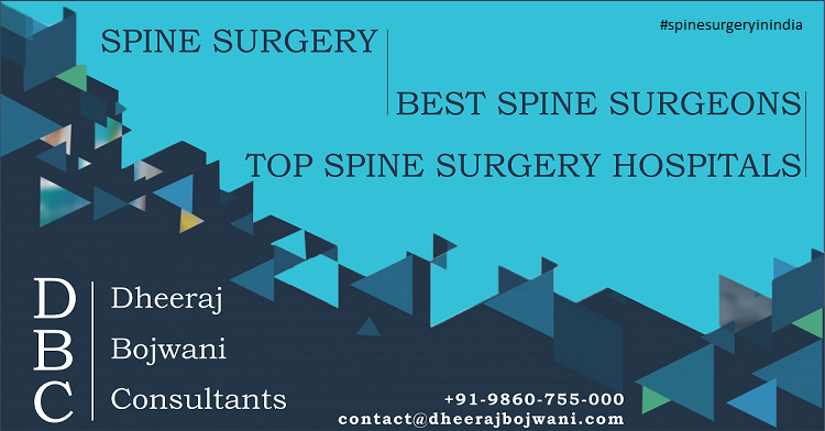 Keep Your Spine Healthy With Top Spine Surgeon In India