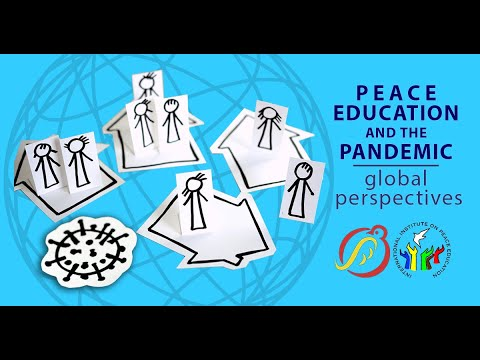 Peace Education and the Pandemic: Global Perspectives