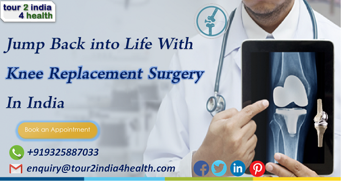 Jump Back into Life With Knee Replacement Surgery in India