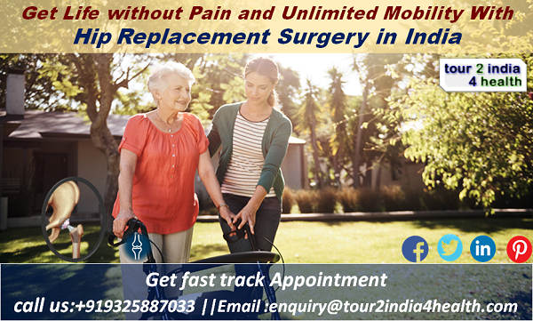 Get Life without Pain and Unlimited Mobility With Hip Replacement Surgery in India