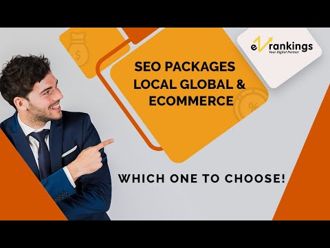 SEO Packages: Local, Global & Ecommerce   Which One to Choose