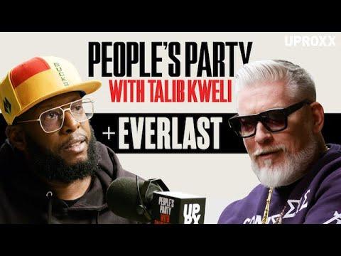 Talib Kweli & Everlast Talk House Of Pain, La Coka Nostra, Eminem Beef | People's Party Full Episode