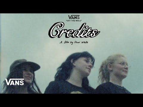 Vans Drops Its First Ever All-Women Skate Film 'Credits'