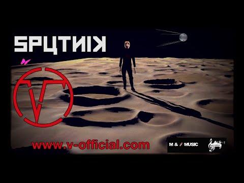 V - Sputnik (Clip Officiel)