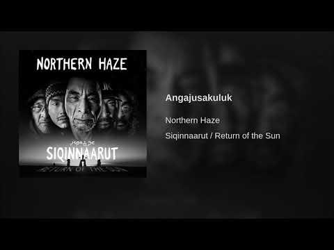Northern Haze - Angajusakuluk