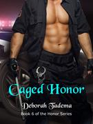 Caged Honor