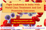 Leukemia Treatment In India Offering Most Promising Outcomes