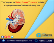 Top Surgeons For Kidney Cancer Treatment In India Keeping Hundreds Of Patients Safe Every Year