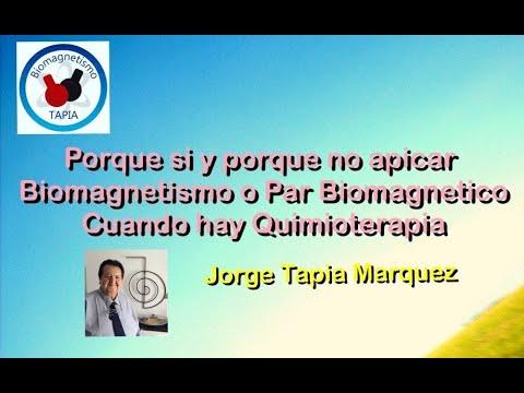 PORQUE SI Y PORQUE NO aplicar PAR BIOMAGNETICO Y BIOMAGNETISMO en Quimioterapia Jorge Tapia Márquez