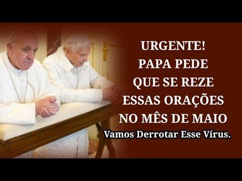 Urgente! Papa Pede Que Se Reze Essas Orações No Mês de Maio.