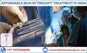Brachytherapy in India Very Effective for Targeting Some Cancerous Tumors