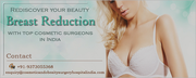 Reshape your body with Breast Reduction in India