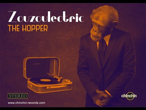 Zouzoulectric   *The Hopper*       http://zouzoulectric.com/