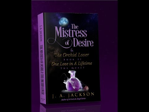 Book II Mistress of Desire & Orchid Lover  ~ The Quest!