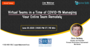 Virtual Teams in a Time of COVID-19: Managing Your Entire Team Remotely