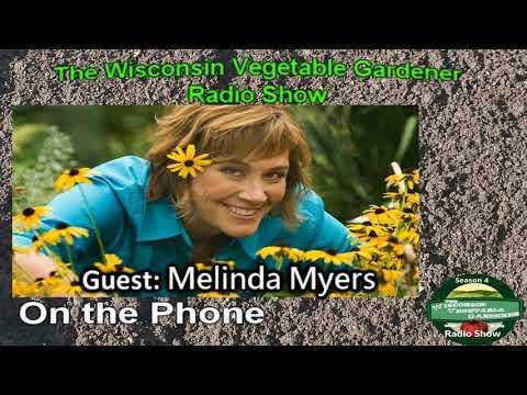 Segment 3 of S4E10 Guest Melinda Myers - The Wisconsin Vegetable Gardener Radio Show
