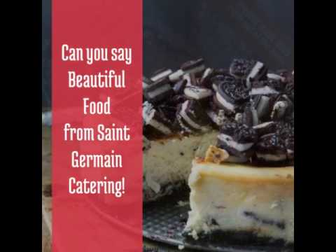 Caterers For Parties - Saint Germain Catering