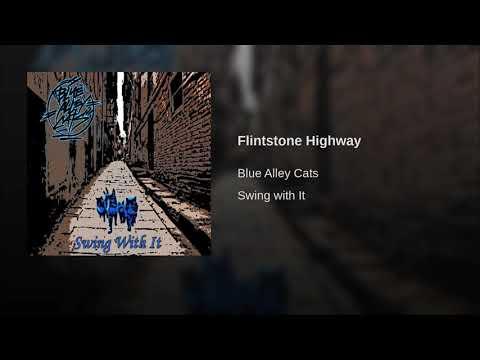 Blue Alley Cats - Flintstone Highway