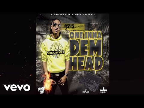 Sikka Rymes - One Inna Dem Head [Official Audio]