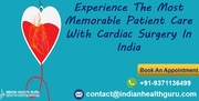Experience The Most Memorable Patient Care With Cardiac Surgery In India