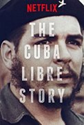 The Cuba Libre Story (2016)