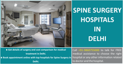 Spine Surgery In Delhi Offers Extreme Accuracy with Minimal Side Effects