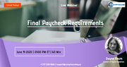 Final Paycheck Requirements