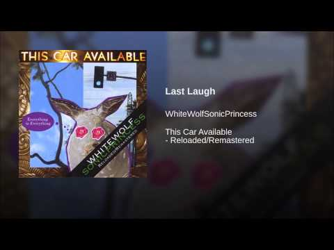 WhiteWolfSonicPrincess - Last Laugh