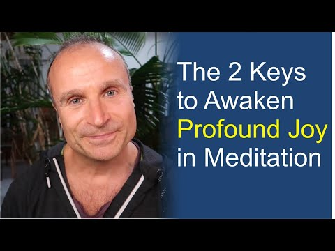 2 Keys to Self Realization