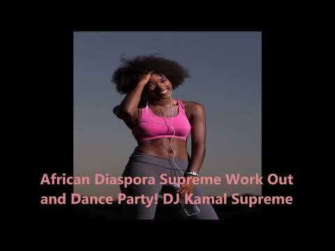 10 Minute African Supreme Music Work Out and Dance Party djkamal