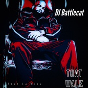 That Walk by DJ Battlecat