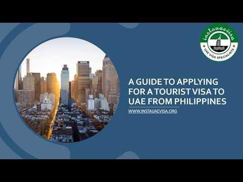 A Guide to Applying for A Tourist Visa to UAE from Philippines