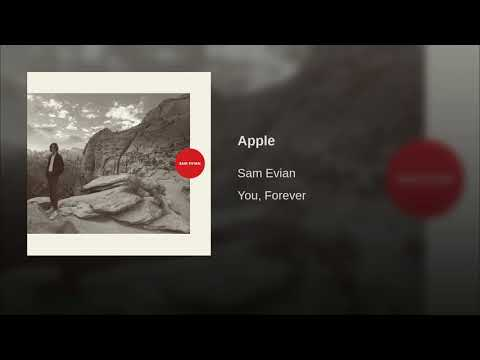 Sam Evian - Apple