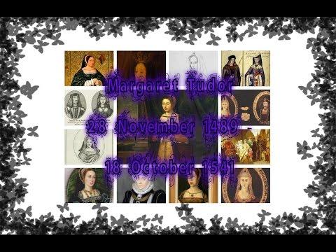 Margaret Tudor 28 November 1489   18 October 1541