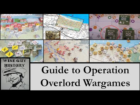 Guide to Operation Overlord Wargames [D-Day, Normandy, 6 June 1944]