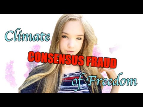THE CONSENSUS FRAUD part 1 - Climate of Freedom Series