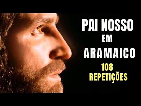 Pai Nosso em Aramaico   108 repetições