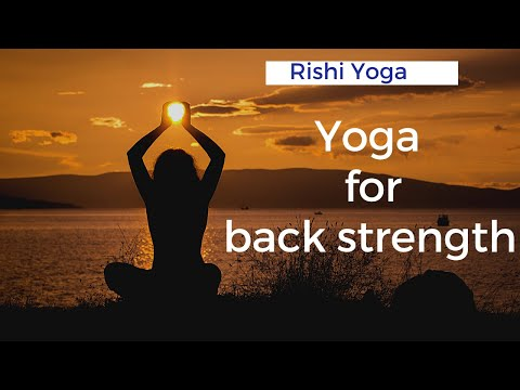 Yoga For Back Strength / Rishi Yoga / #yogaforfitness #yogaforstrength #yogaforall #stayfit