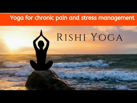 Yoga for Chronic Pain and Stress Managment / Rishi Yoga / #stayathome #stay_safe #workfromhome