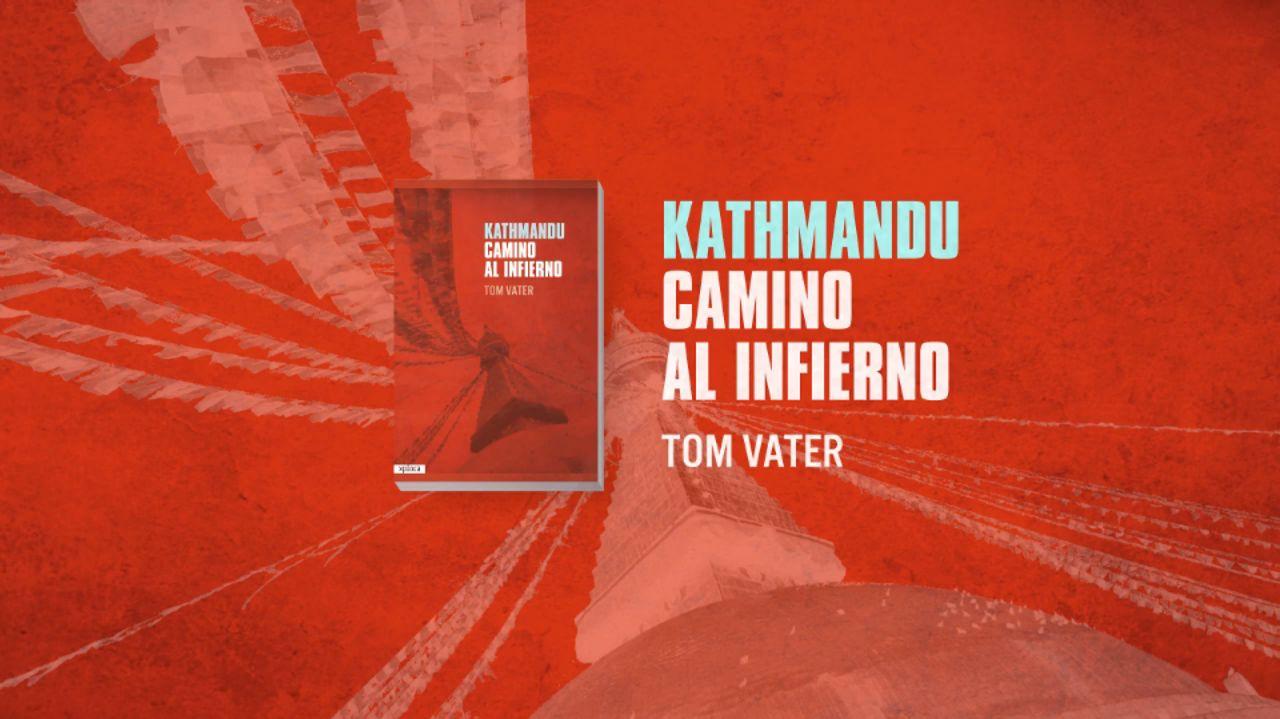 """Kathmandu, Camino al infierno"" Booktrailer"