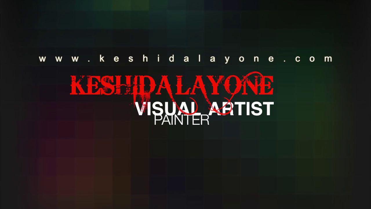 Keshida Layone - Visual Artist