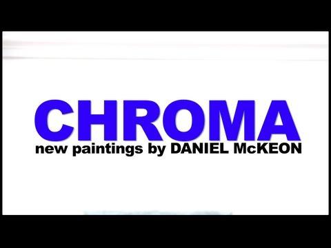 Daniel McKeon -  CHROMA