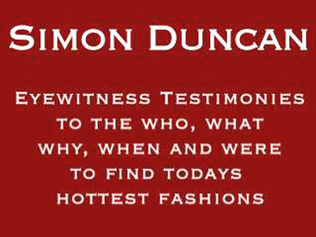 Simon Duncan Fashion Fans Testify to Urban Fashion Network